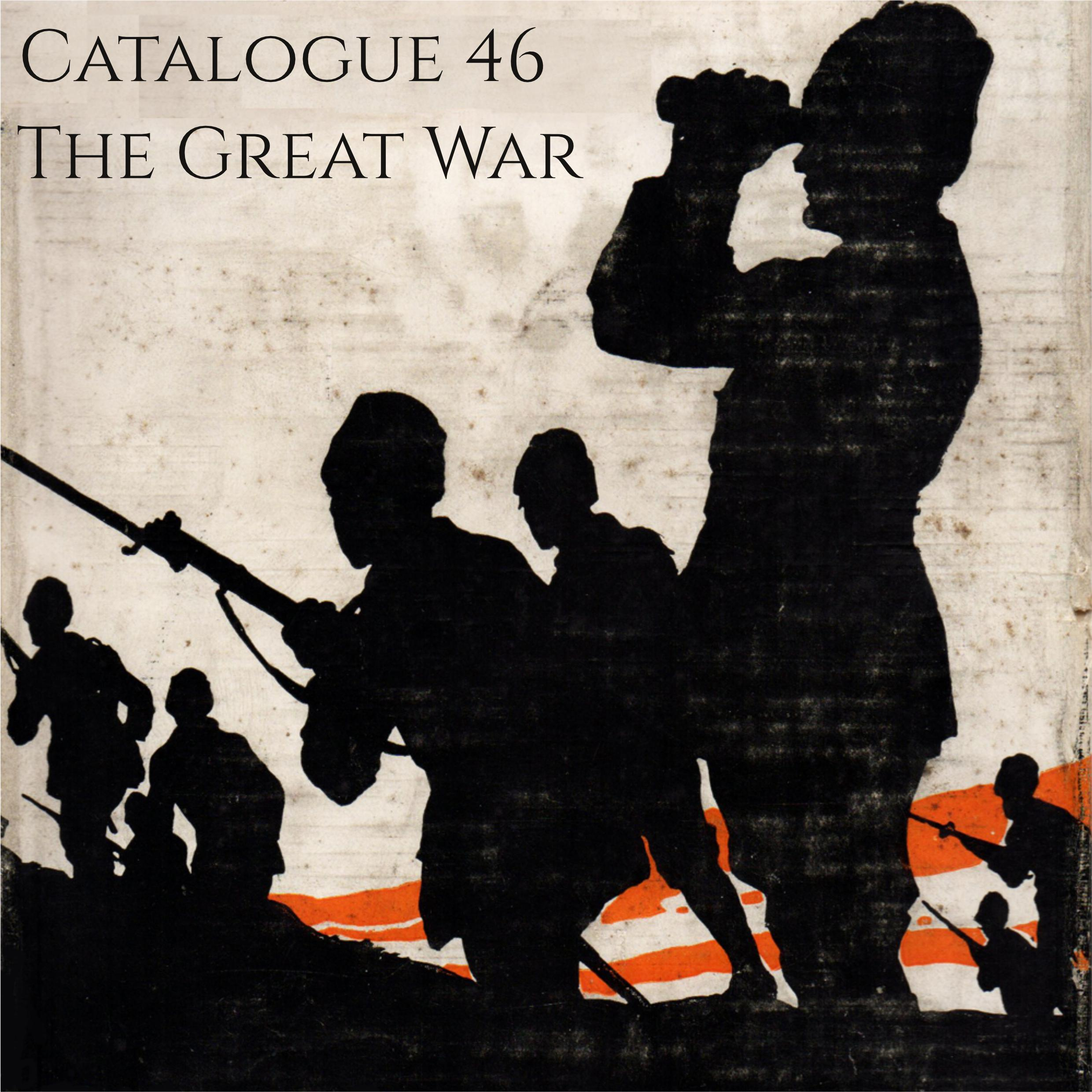 Catalogue 46 - Great War