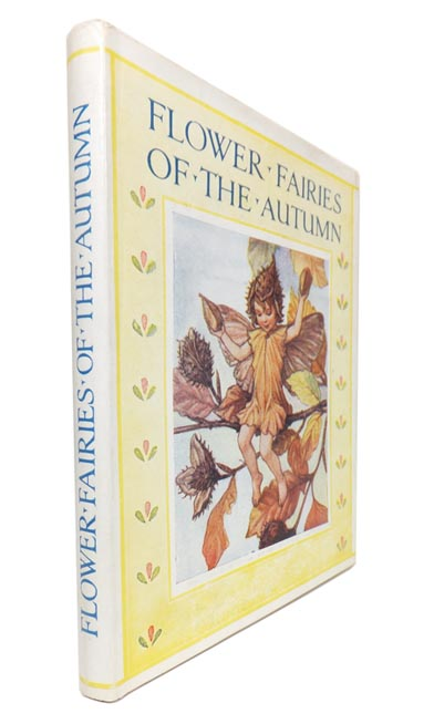 Flower Fairies Of The Autumn. With the Nuts and Berries they Bring. Cicely Mary BARKER.