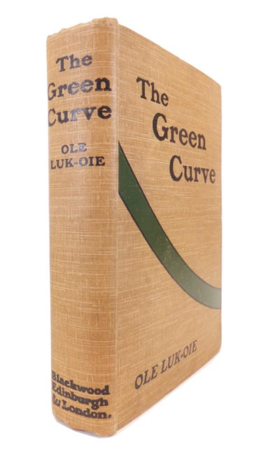 The Green Curve. And other stories. OLE LUK-OIE, pseud. Ernest Dunlop Swinton.