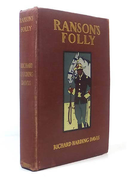 Ranson's Folly. With 16 Illustrations by Frederic Remington, Walter Appleton Clark, Howard Chandler Christy, E.M. Ashe, and F. Dorr Steele. STEELE REMINGTON, Ill.