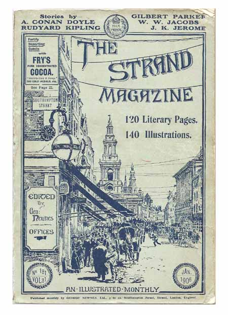'Puck of Pook's Hill' (complete parts), and 'Some Fore-Runners of Sherlock Holmes' in The Strand Magazine [Ten monthly parts]. Rudyard KIPLING, Arthur Conan, DOYLE.