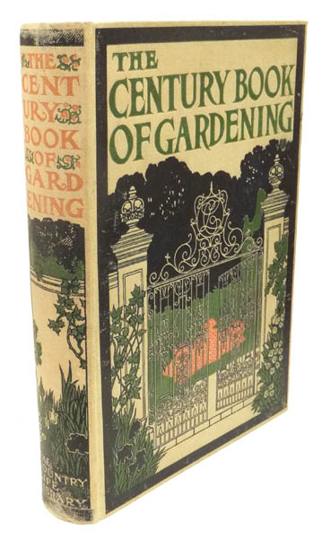 The Century Book of Gardening. A Comprehensive Work for Every Lover of the Garden. COUNTRY LIFE LIBRARY.