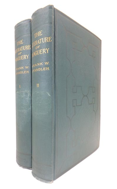 The Literature of Roguery. Frank Wadleigh CHANDLER.