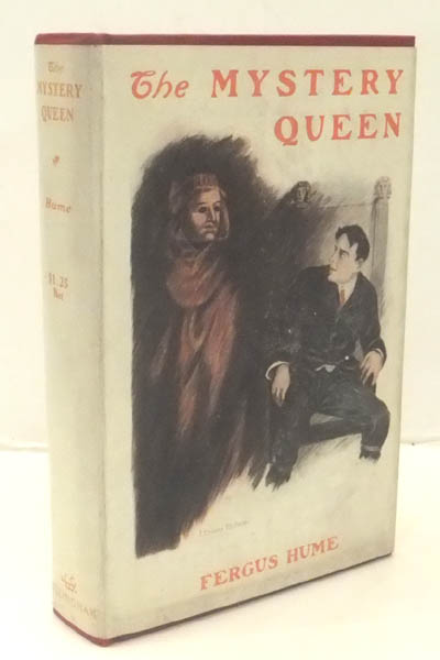 The Mystery Queen. Fergus Wright HUME.