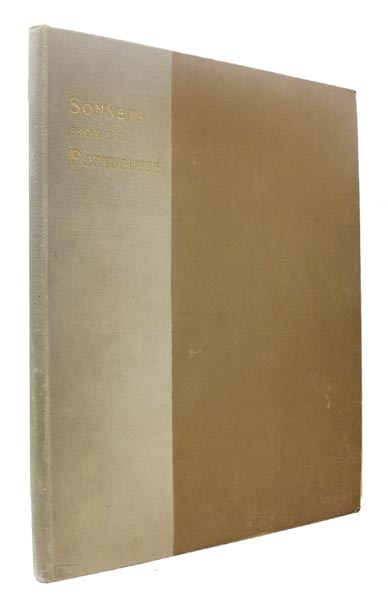 Sonnets from the Portuguese, by E.B. Browning. To which is prefaced a 'Little Journey' to the Home of the Author, written by E. Hubbard. Elizabeth Barrett BROWNING, Elbert HUBBARD, ROYCROFT.
