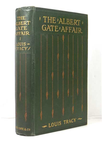 The Albert Gate Affair. A Reginald Brett Detective Novel. With Illustrations by John Cameron. Louis TRACY.