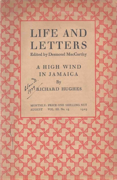 A High Wind In Jamaica, within Life And Letters, Vol 3, No.15. Richard HUGHES, Desmond MacCARTHY.