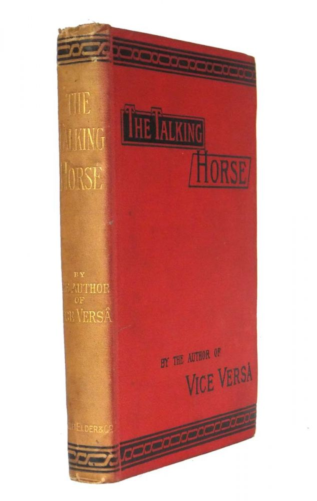 The Talking Horse and Other Stories. F. ANSTEY, pseud. Thomas Anstey GUTHRIE.