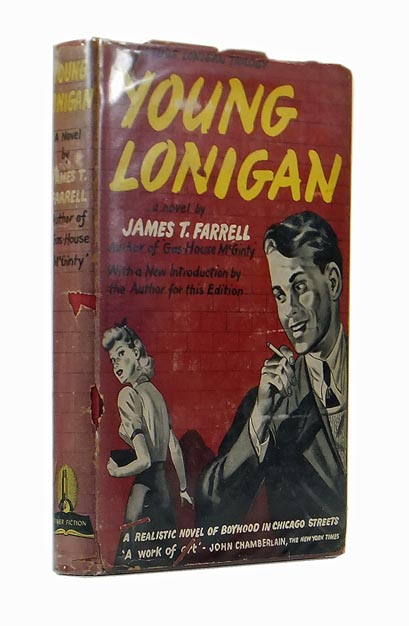 Young Lonigan. James T. FARRELL.