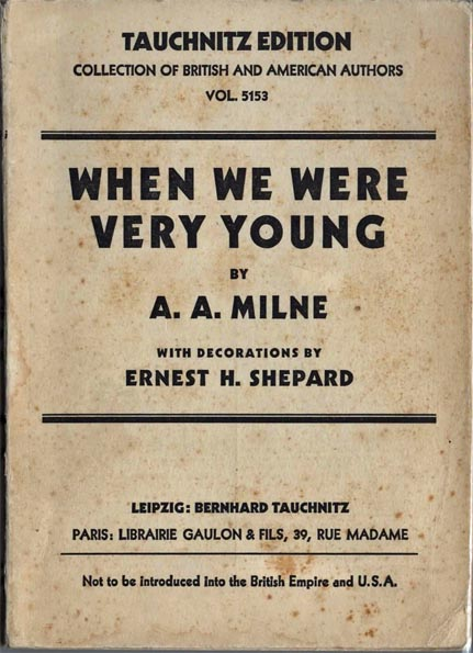 When We Were Very Young. With Decorations by Ernest H. Shepard. Collection of British and American Authors. Tauchnitz Edition. Vol. 5153. A. A. MILNE.