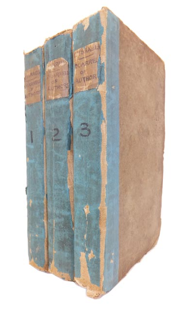 Quarrels of Authors; or, Some Memoirs for our Literary History, Including Specimens of Controversy to the Reign of Elizabeth. Isaac D'ISRAELI.