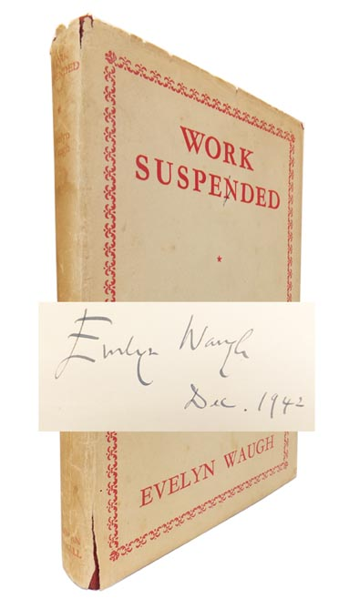 Work Suspended. Evelyn WAUGH.