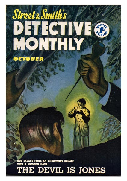 Vol. 1, Issue 11, October 1955. 'The Devil is Jones'. STREET AND SMITH'S, DETECTIVE MONTHLY.