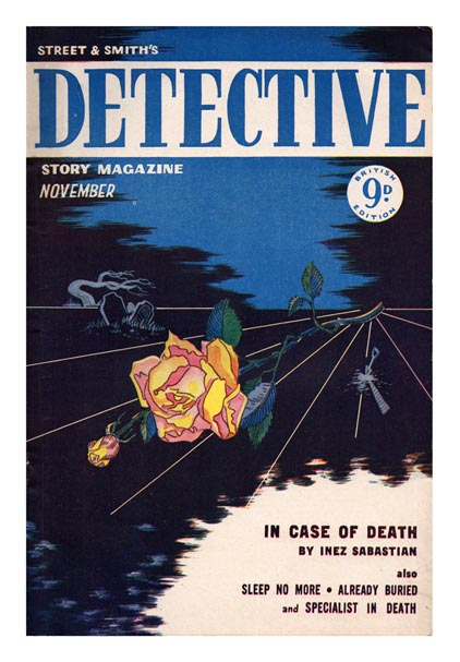 Vol. II, No. 2, November 1949. 'In Case of Death'. STREET AND SMITH'S, DETECTIVE STORY MAGAZINE.