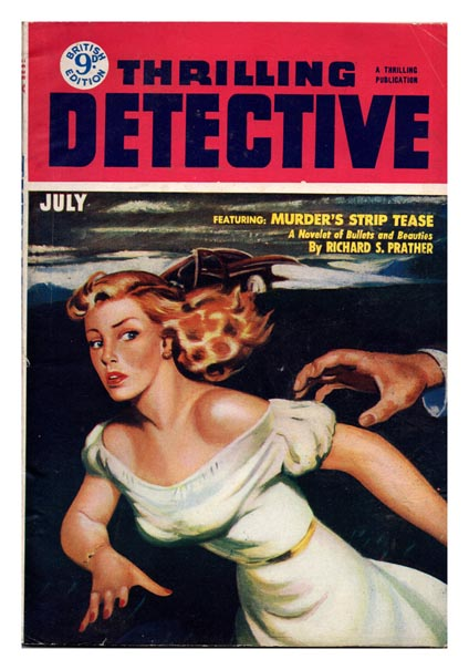 Murder's Strip Tease [and] The Wrong People [in] Thrilling Detective Magazine. Vol. VI, No. 12. Richard S. PRATHER, Mozley LAWRENCE.