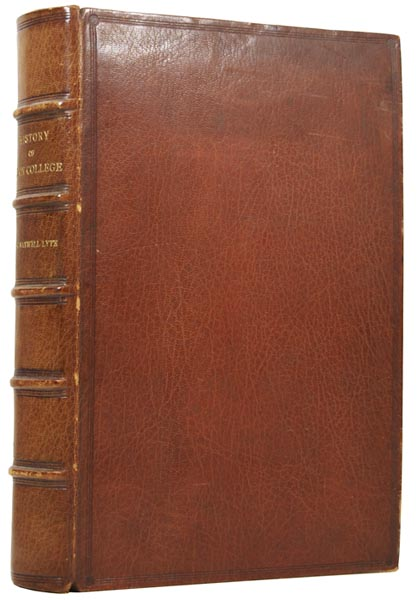 A History of Eton College (1440-1910). Sir H. C. Maxwell LYTE.