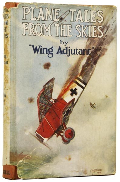 Plane Tales from the Skies. WING ADJUTANT, Wilfred Theodore BLAKE.