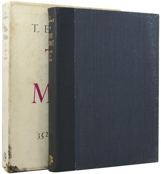 The Mint, by 352087 A/c Ross A Day-book of the R.A.F.Depot between August and December 1922 with later notes. T. E. LAWRENCE.