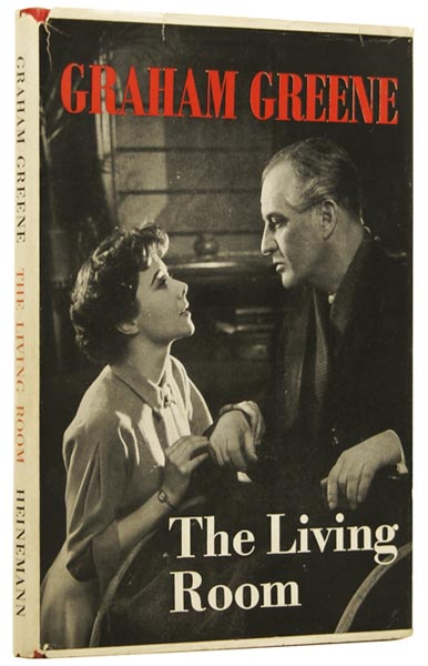 The Living Room. A Play in Two Acts. Graham GREENE.