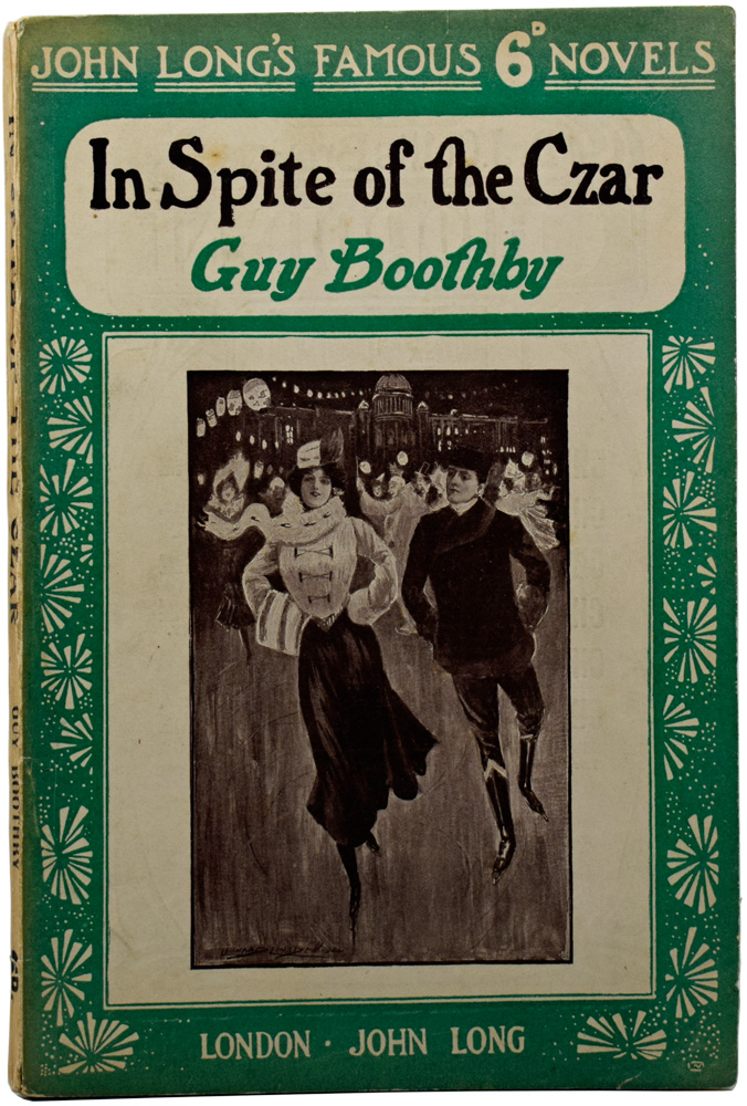 In Spite of the Czar. Guy BOOTHBY.