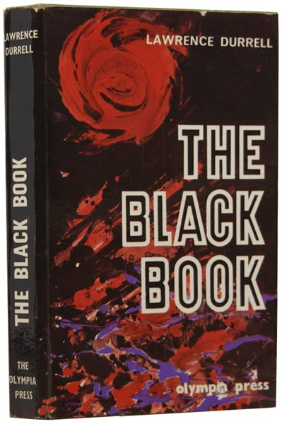 The Black Book. Lawrence DURRELL, 1912–1990.