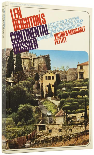 Len Deighton's Continental Dossier. A collection of cultural, culinary, historical, spooky, grim and preposterous fact compiled by Victor and Margaret Pettitt. Len DEIGHTON, born 1929.