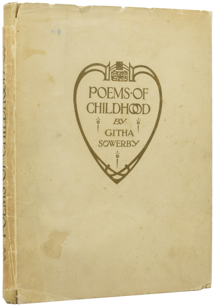 Poems of Childhood. Githa SOWERBY, Millicent SOWERBY.