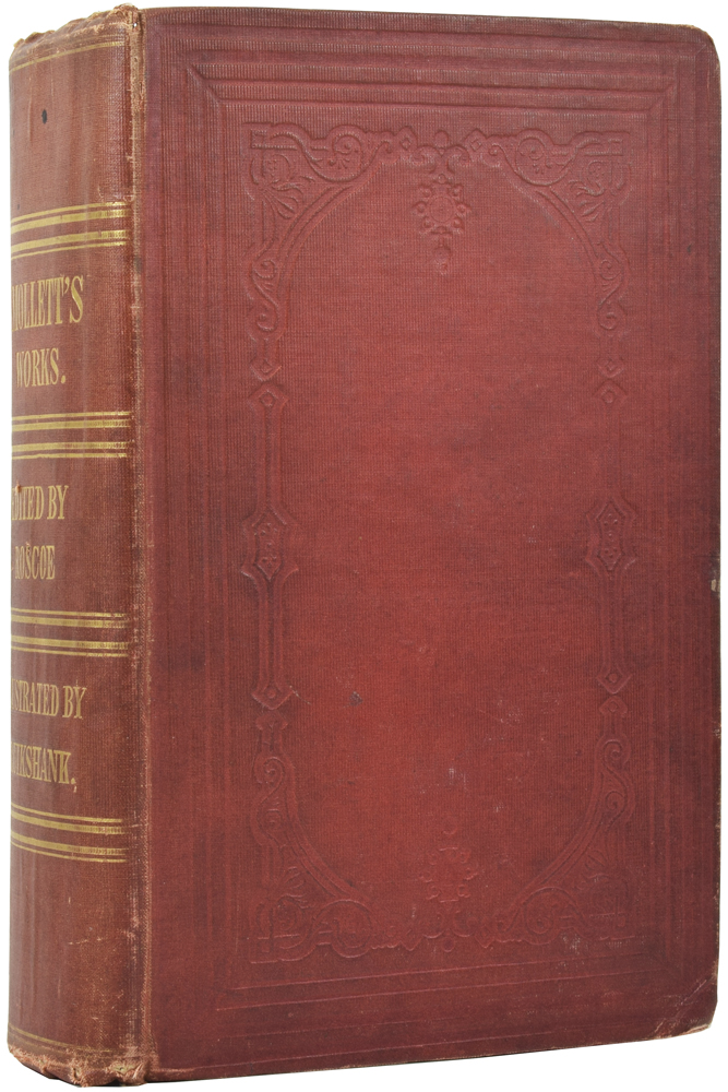 The Miscellaneous Works of Tobias Smollett, complete in one volume, with memoir of the author, by Thomas Roscoe. Tobias George SMOLLETT, George CRUIKSHANK.