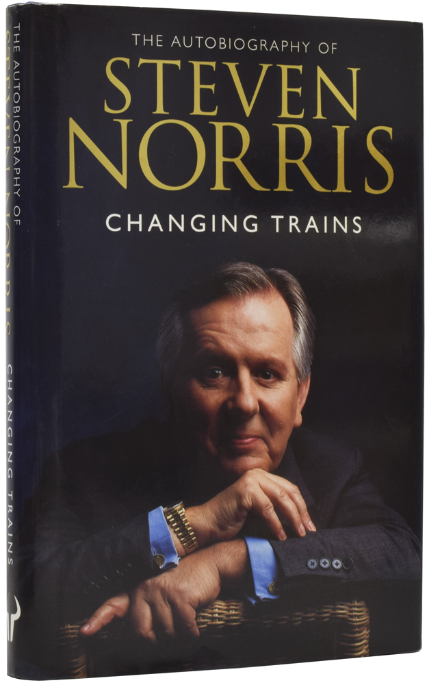 Changing Trains: An Autobiography. Steven NORRIS, Tony AUSTIN, born 1945.