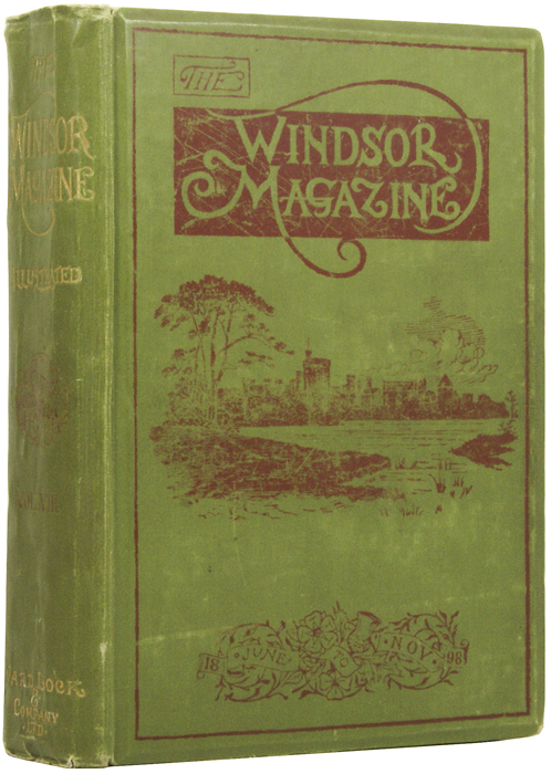 The King of the Foxes [and] The Destroyers [in] The Windsor Magazine. Volume VIII. Arthur Conan DOYLE, Rudyard KIPLING.