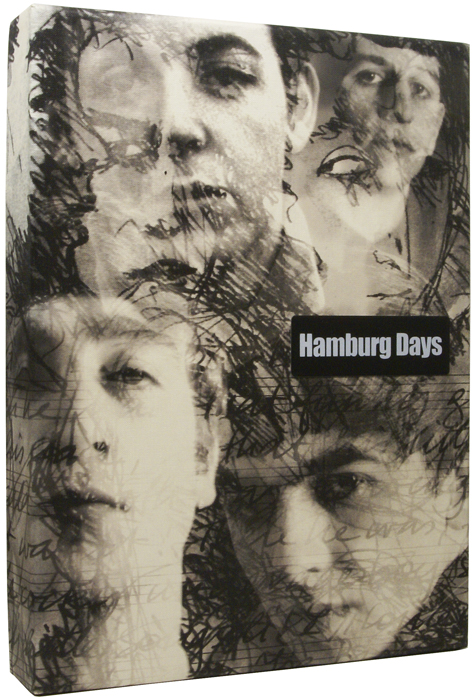 Hamburg Days. The Untold Story. THE BEATLES, George HARRISON, , Astrid, KIRCHHERR, Klaus VOORMAN.