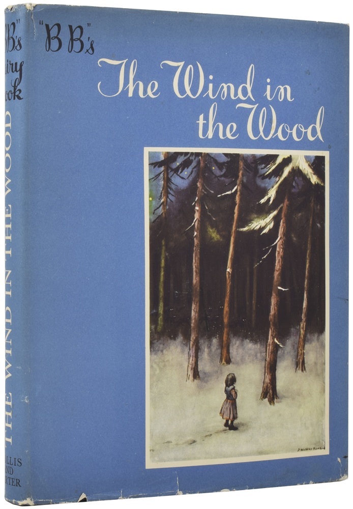 The Wind in the Wood. B B., Denys WATKINS-PITCHFORD, pseudonym.