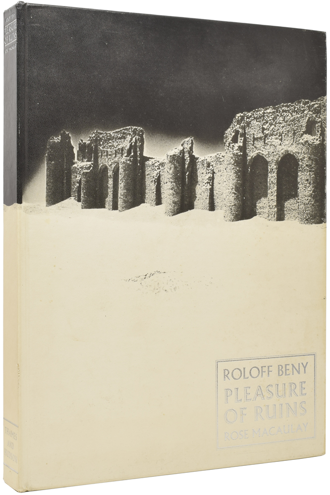 Roloff Beny interprets in photographs Pleasure of Ruins. Rose MACAULAY, Roloff BENY, photographer, Constance Babington SMITH.