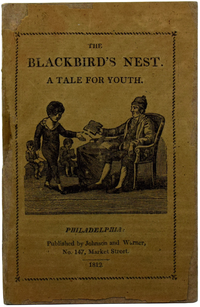 The Blackbird's Nest. A Tale for Youth. Caleb BINGHAM.