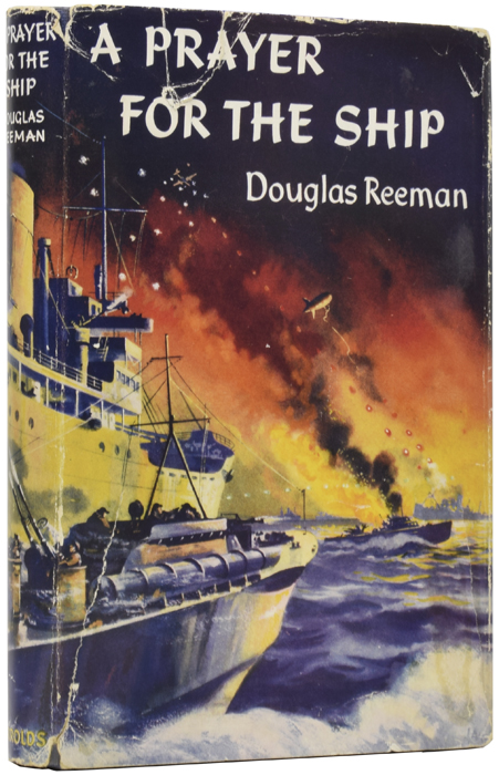 A Prayer For the Ship. Douglas REEMAN.