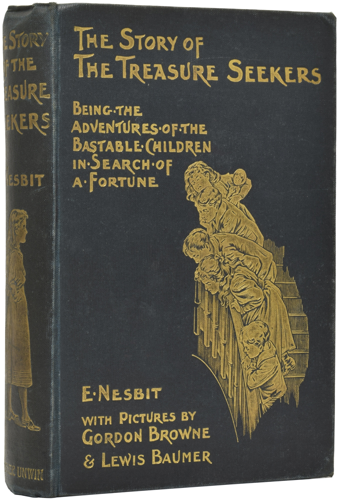 The Story of the Treasure Seekers. Being the Adventures of the Barnstable Children in Search of a Fortune. E. NESBIT, Edith.