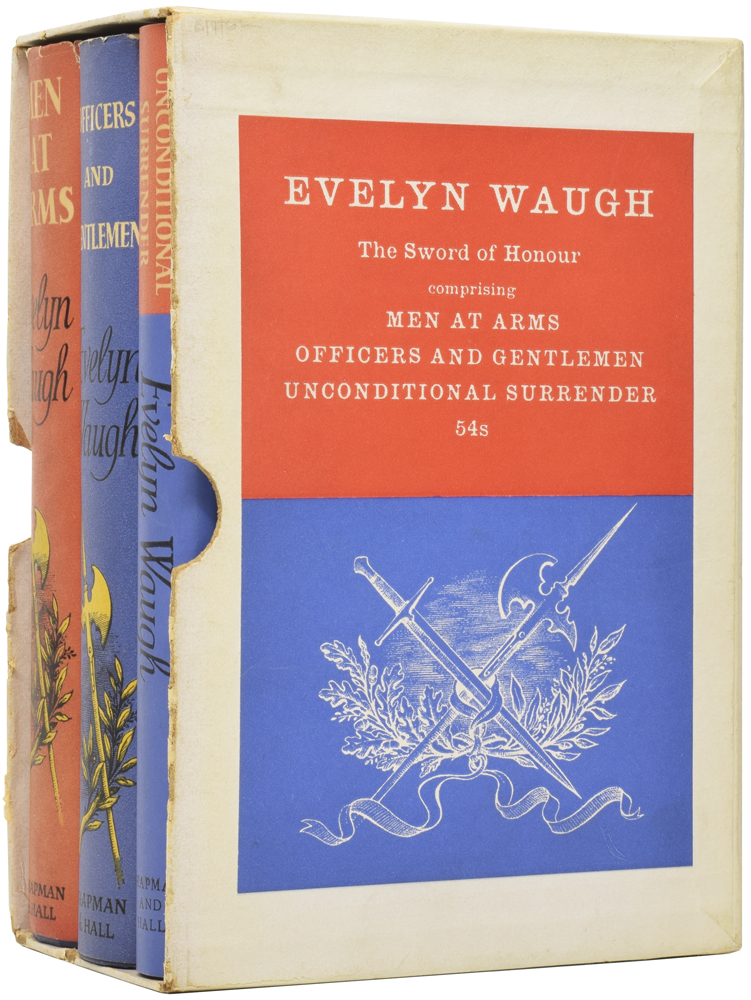 Sword of Honour. The Trilogy which includes: Men at Arms, Officers and Gentlemen, and Unconditional Surrender. Evelyn WAUGH.
