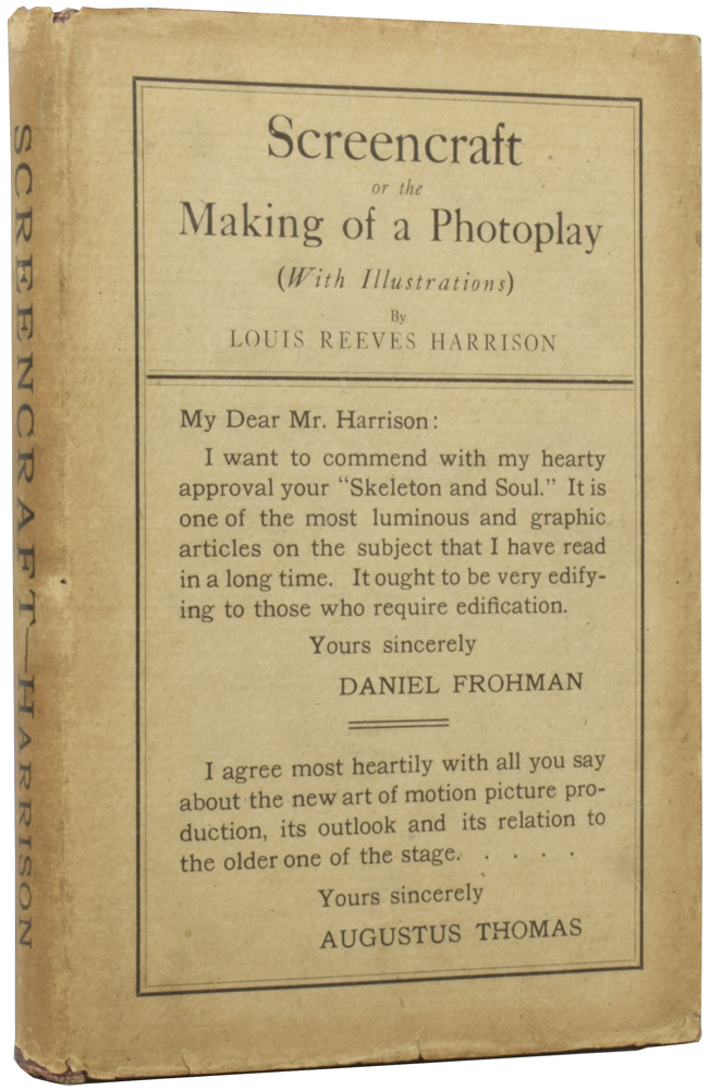 Screencraft, or the Making of a Photoplay. Louis Reeves HARRISON.
