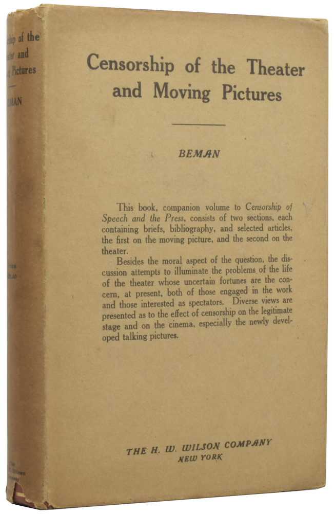 Selected Articles on Censorship of the Theater and Moving Pictures. The Handbook Series III, Volume 6. Lamar T. BEMAN.