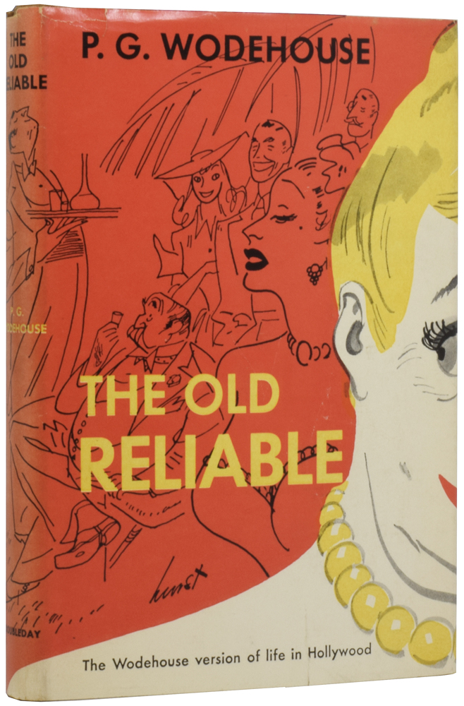 The Old Reliable. P. G. WODEHOUSE, Pelham Grenville.