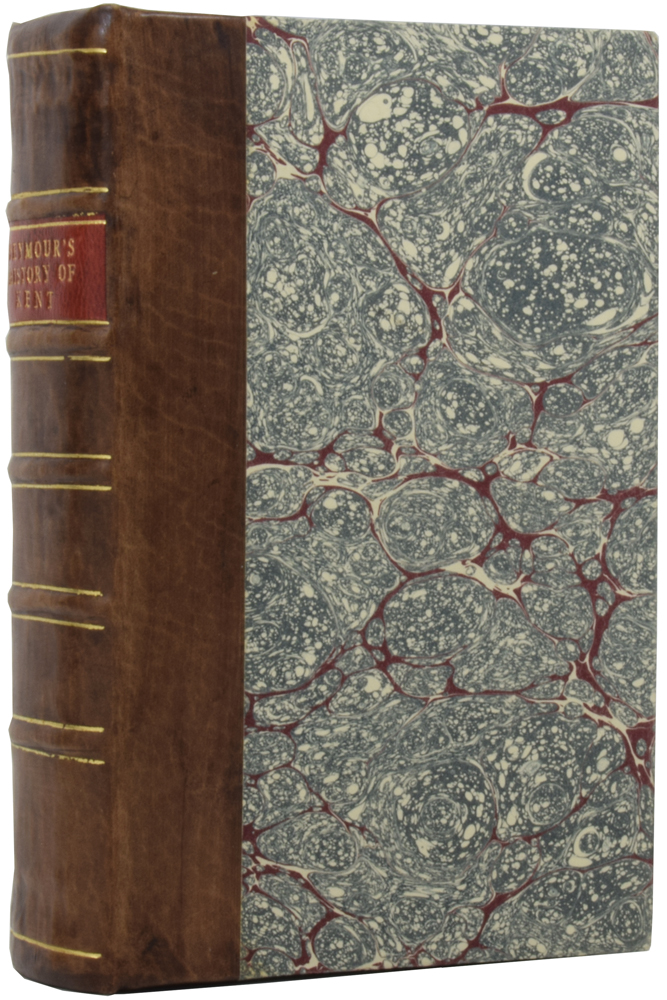 A New Topographical, Historical, and Commercial Survey of the Cities, Towns, and Villages, of the County of Kent. Arranged in Alphabetical Order. Charles SEYMOUR.