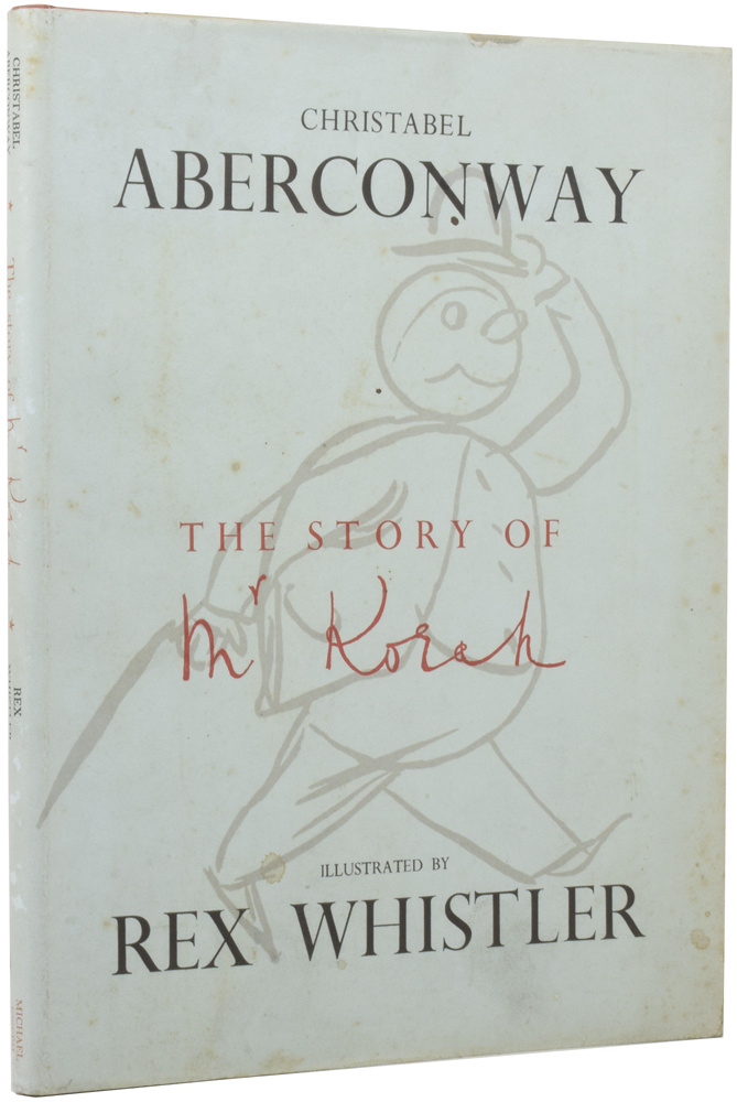 The Story of Mr Korah. Christabel ABERCONWAY, Rex WHISTLER.