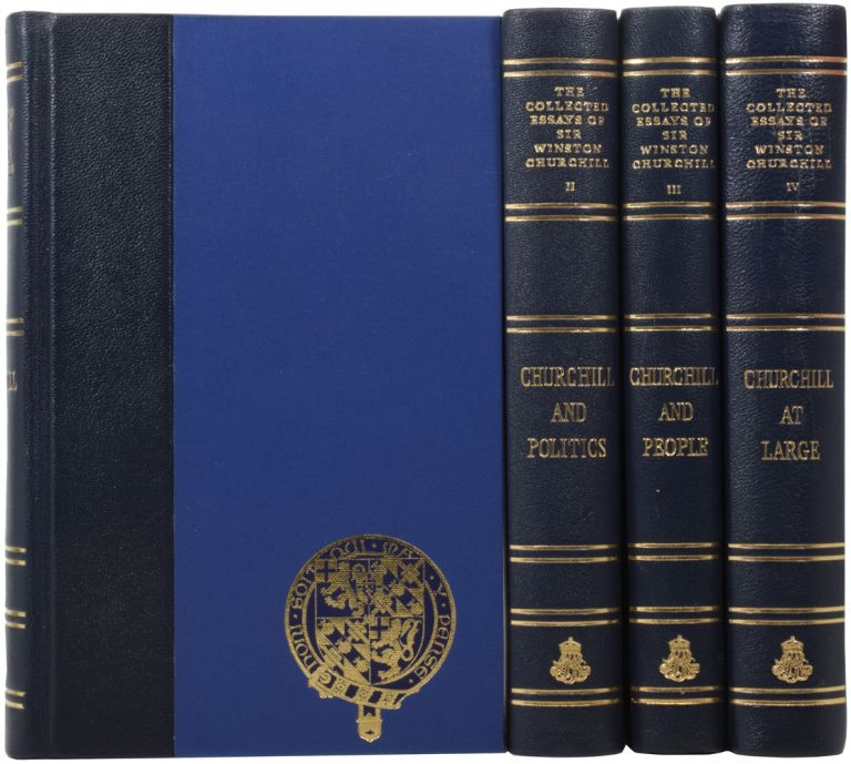 The Collected Essays of Sir Winston Churchill. General Editor: Michael Wolff. Winston CHURCHILL, pencer, Sir.
