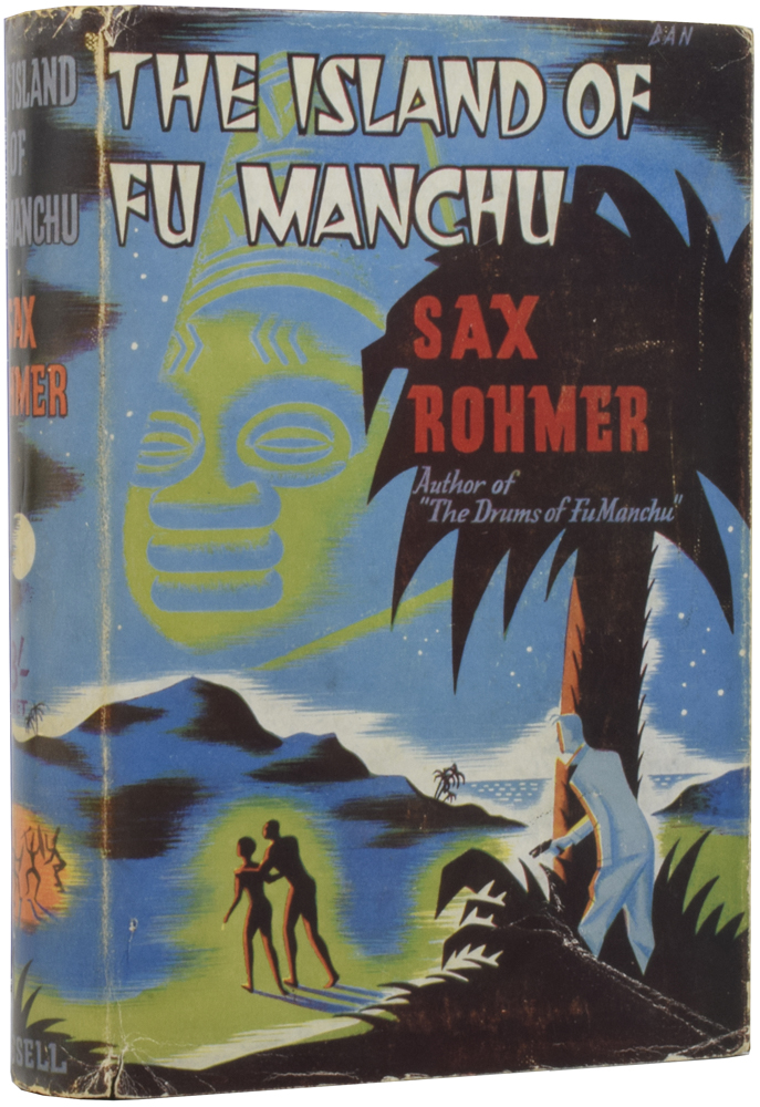 The Island of Fu Manchu. Sax ROHMER, Arthur Henry WARD.