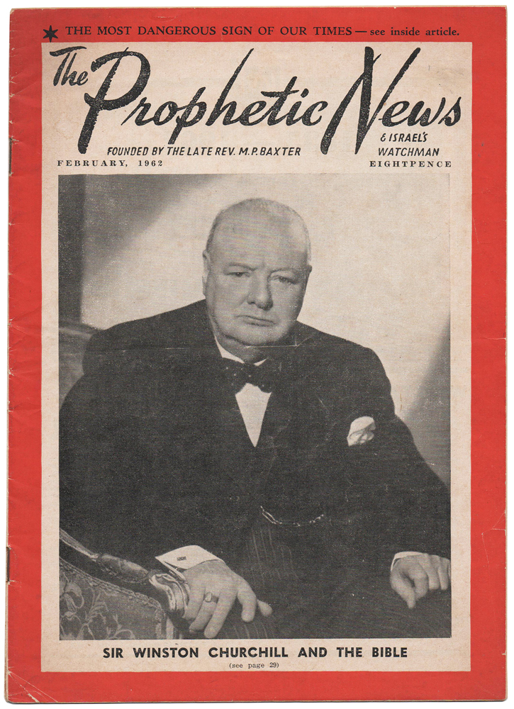 The Prophetic News and Israel's Watchman. Sir Winston Churchill and the Bible. [Including 'The Federated States of Europe']. J. Dwight PENTECOST.