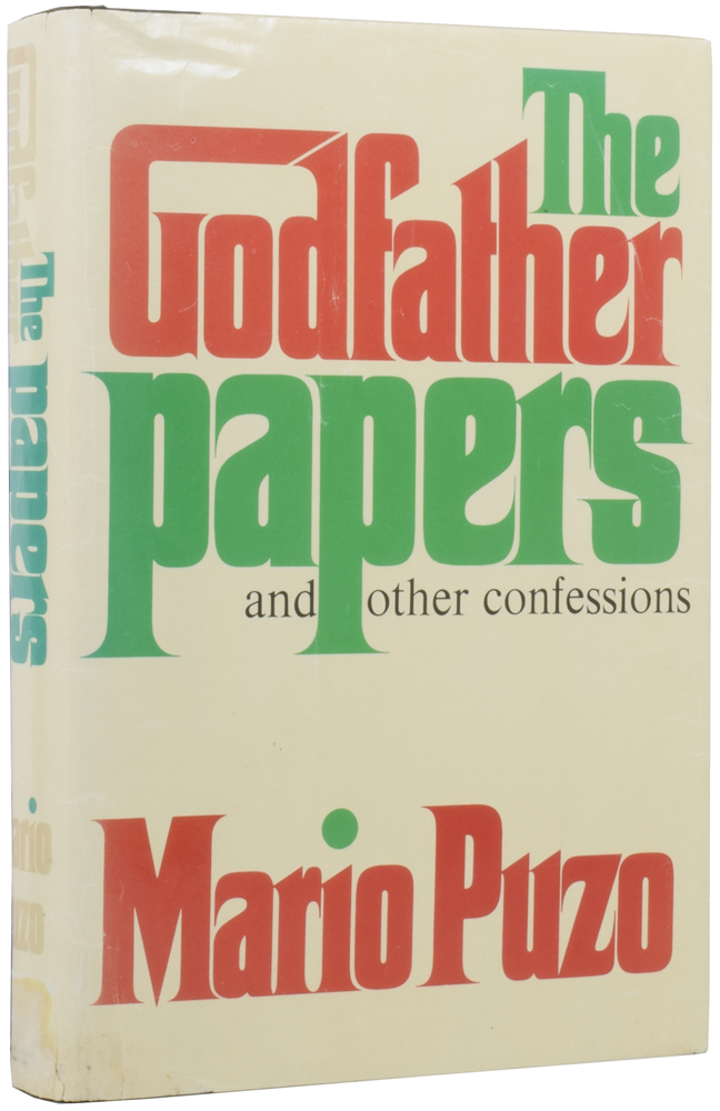 The Godfather Papers, and Other Confessions. Mario PUZO.