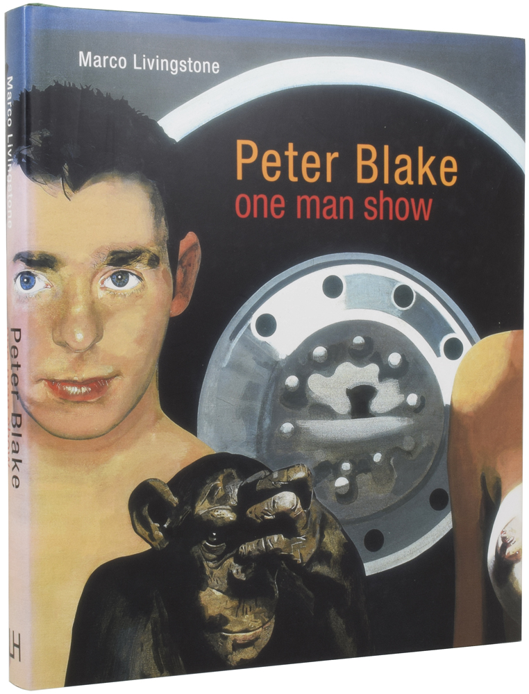 Peter Blake: One Man Show. Marco LIVINGSTONE, born 1952.