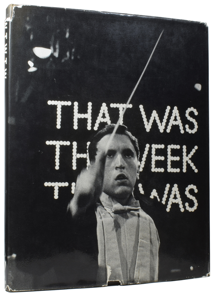 That Was The Week That Was. David FROST, Ned SHERRIN.