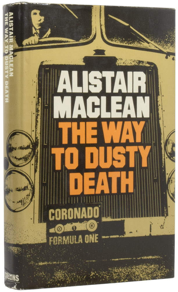 The Way to Dusty Death. Alistair MACLEAN.