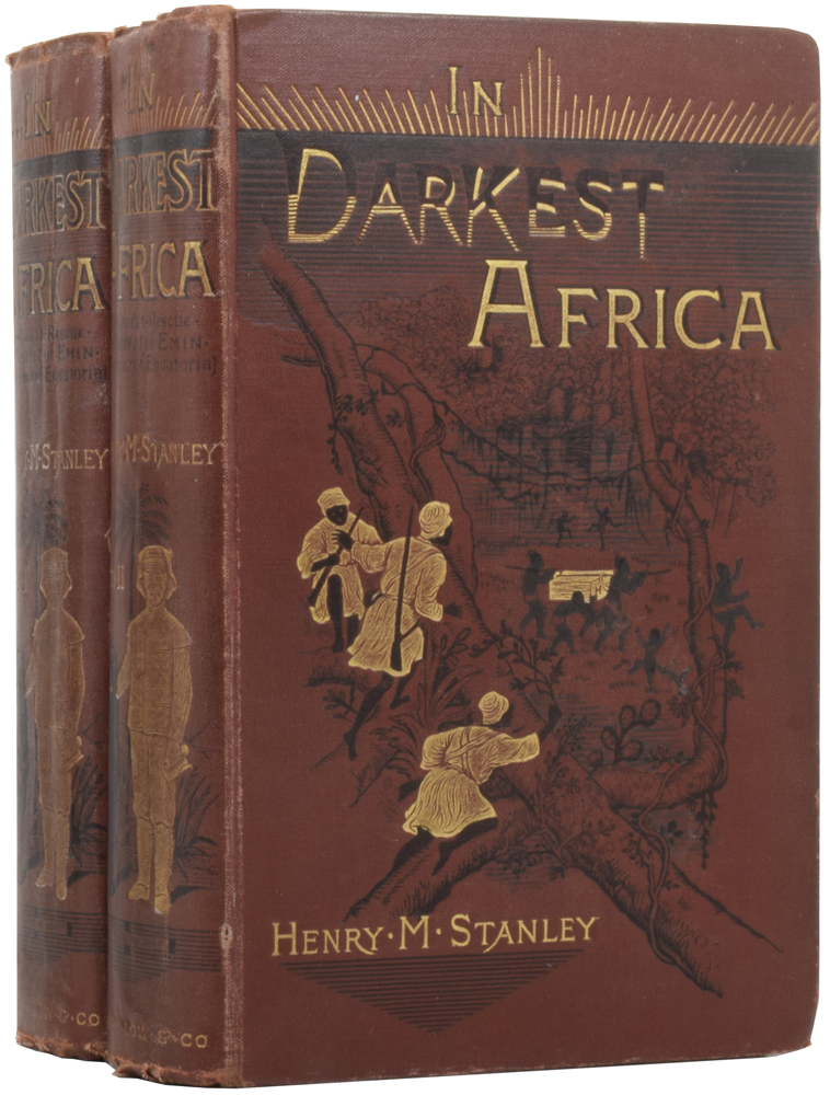In Darkest Africa, or the Quest, Rescue, and Retreat of Emin, Governor of Equatoria. Henry Morton STANLEY, John ROWLANDS.